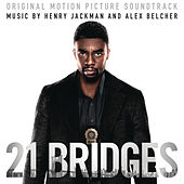 21 Bridges (Original Motion Picture Soundtrack) by Henry Jackman