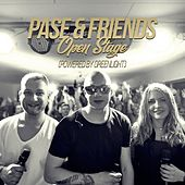 Pase & Friends - Open Stage (powered by Greenlight) (LIVE) by Pase