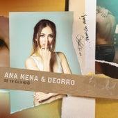 Se Te Olvidó by Ana Mena
