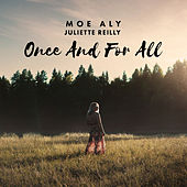 Once and for All de Moe Aly