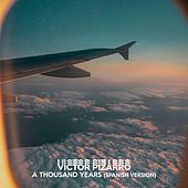 A Thousand Years (Spanish Version) de Victor Pizarro