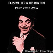 Your Time Now by Fats Waller
