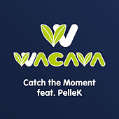 Catch the Moment von Wacava