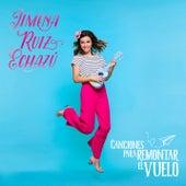 Canciones para Remontar el Vuelo de Jimena Ruiz Echazú