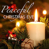 Peaceful Christmas Eve von Various Artists