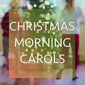 Christmas Morning Carols von Various Artists