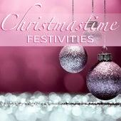 Christmastime Festivities von Various Artists