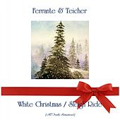 White Christmas / Sleigh Ride (All Tracks Remastered) von Ferrante and Teicher