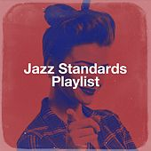 Jazz Standards Playlist de Starlite Singers, The Ragtime Entertainer, Starlite Orchestra, Blue Suede Daddys, Starlite Karaoke, The New Broadway Players, Countdown Singers, Saxophone Dreamsound