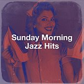 Sunday Morning Jazz Hits de Starlite Singers, The Blue Rubatos, The Magic Time Travelers, Saxophone Dreamsound, The Astoria Singers, The Nashville Riders