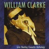 Live Bootleg Cassette Anthology de William Clarke