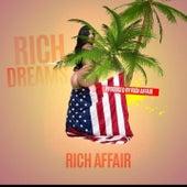 Rich Dreams - Rich Affair de Various Artists