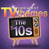 Greatest TV Themes: The 10s de TV Sounds Unlimited