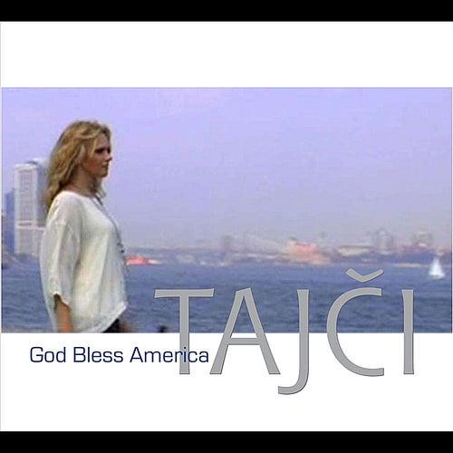 God Bless America by Tajci