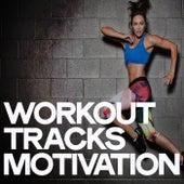 Workout Tracks Motivation de Various Artists