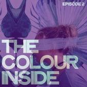 The Colour Inside Episode 2 de Various Artists