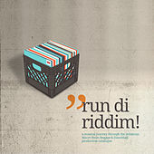 Run Di Riddim! von Various Artists