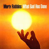 What God Has Done di Marty Robbins