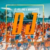 Dj von El Villano