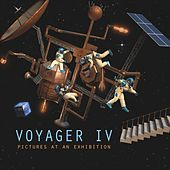 Pictures at an Exhibition de Voyager IV