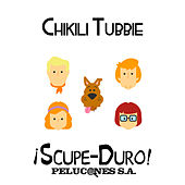 ¡Scupe-Duro! Pelucones S.A. Primer volumen by Chikili Tubbie