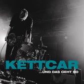 ...und das geht so (Live) von Kettcar
