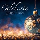 Celebrate Christmas von Various Artists
