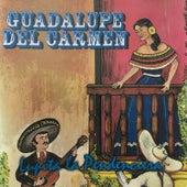 Lupita la Pendenciera de Guadalupe del Carmen