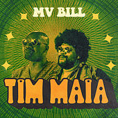 Tim Maia de MV Bill