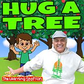 Hug a Tree by The Learning Station