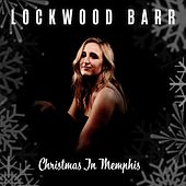 Christmas in Memphis de Lockwood Barr