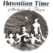 Mahalo E Papa di Hawaiian Time