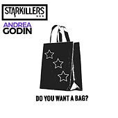 Do You Want A Bag by Starkillers