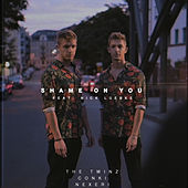 Shame On You by Twinz