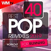 40 Best Pop Remixes 2019 For Running Workout Session (Unmixed Compilation for Fitness & Workout 128 Bpm / 32 Count) by Workout Music Tv