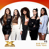 bad guy / Taki Taki (X Factor Recording) de V5