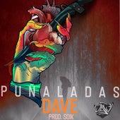 Puñaladas by Dave