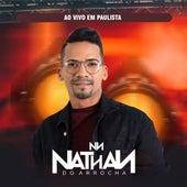 Ao Vivo em Paulista (Ao Vivo) de Nathan do Arrocha