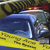 The Reason by Young Ace