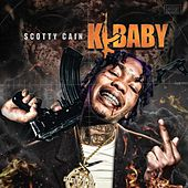 K-Baby by Scotty Cain