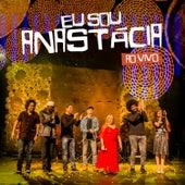 Eu Sou Anastácia (ao Vivo) von Anastácia