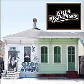 Nola Resistance by The Nola Resistance