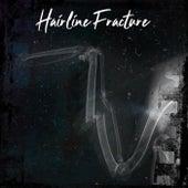 Hairline Fracture de Chris Marsol