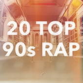20 Top 90s Rap by Various Artists