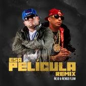 Esa Película (Remix) by Ñejo