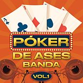 Póker De Ases Banda Vol. 1 von Various Artists