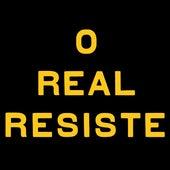 O Real Resiste de Arnaldo Antunes