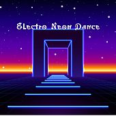 Electro Neon Dance de Various Artists