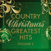Country Christmas Greatest Hits Vol. 2 de Various Artists