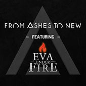 Every Second (feat. Eva Under Fire) by From Ashes to New
